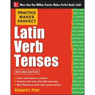 Practice Makes Perfect Latin Verb Tenses (BOK)