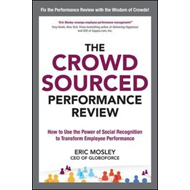 Crowdsourced Performance Review: How to Use the Power of Soc (BOK)