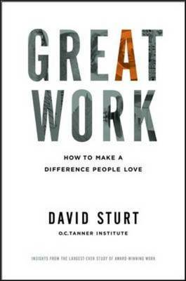 Great Work: How to Make a Difference People Love (BOK)