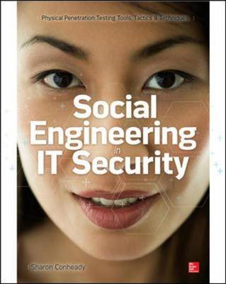 Social Engineering in IT Security: Tools, Tactics, and Techn (BOK)