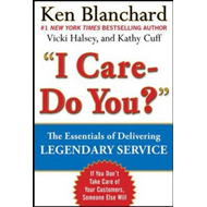 Legendary Service: the Key is to Care (BOK)