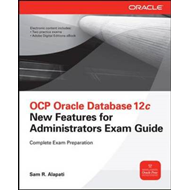 OCP Upgrade to Oracle Database 12c Exam Guide (Exam 1Z0-060) (BOK)
