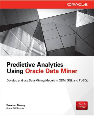 Predictive Analytics Using Oracle Data Miner (BOK)