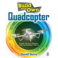 Build Your Own Quadcopter: Power Up Your Designs with the Pa (BOK)