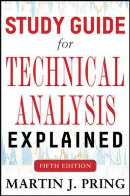 Study Guide for Technical Analysis Explained (BOK)