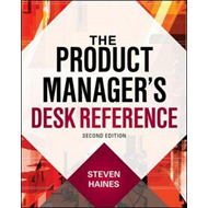 Product Manager's Desk Reference 2E (BOK)