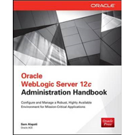 Oracle WebLogic Server 12c Administration Handbook (BOK)