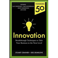 Thinkers 50 Innovation: Breakthrough Thinking to Take Your Business to the Next Level (BOK)