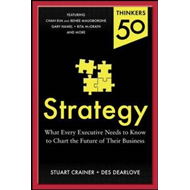 Thinkers 50 Strategy: the Art and Science of Strategy Creation and Execution (BOK)