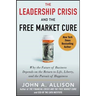 Leadership Crisis and the Free Market Cure (BOK)