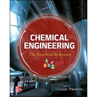 Chemical Engineering The Essential Reference (BOK)
