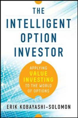Intelligent Option Investor: Applying Value Investing to the (BOK)