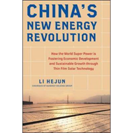 China's New Energy Revolution: How the World Super Power is (BOK)