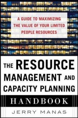 Resource Management and Capacity Planning Handbook: a Guide (BOK)