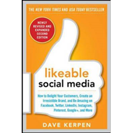 Likeable Social Media: How to Delight Your Customers, Create (BOK)