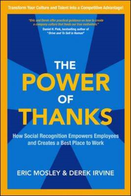 Power of Thanks: How Social Recognition Empowers Employees a (BOK)
