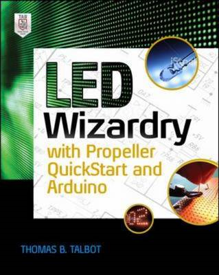LED Wizardry with Propeller Quickstart and Arduino (BOK)