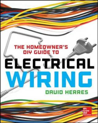 Homeowner's DIY Guide to Electrical Wiring (BOK)