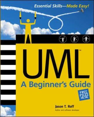 UML: A Beginner's Guide (BOK)