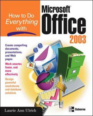 How to Do Everything with Microsoft Office 2003 (BOK)