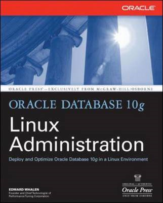 Oracle Database 10g Linux Administration (BOK)