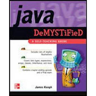 Java Demystified: A Self-teaching Guide (BOK)