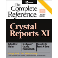 Crystal Reports XI: The Complete Reference (BOK)