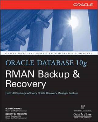 Oracle Database 10g RMAN Backup and Recovery (BOK)