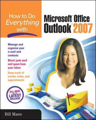 How to Do Everything with Microsoft Office Outlook 2007 (BOK)