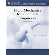 Fluid Mechanics for Chemical Engineers (BOK)