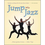 Jump into Jazz: The Basics and Beyond for Jazz Dance Students (BOK)