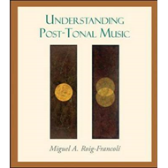 Understanding Post-Tonal Music (BOK)