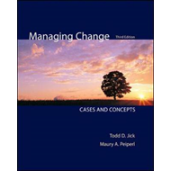 Managing Change: Cases and Concepts (BOK)