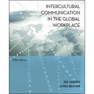 Intercultural Communication in the Global Workplace (BOK)