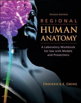Regional Human Anatomy: A Laboratory Workbook for Use With Models and Prosections (BOK)