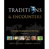 Traditions and Encounters: A Global Perspective on the Past (BOK)