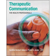 Therapeutic Communication for Health Professionals (BOK)