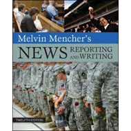 Melvin Mencher's News Reporting and Writing (BOK)