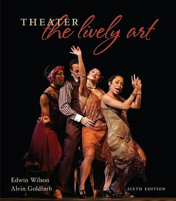 Theater: The Lively Art (BOK)
