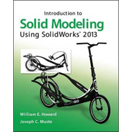 Introduction to Solid Modeling Using SolidWorks 2013 (BOK)