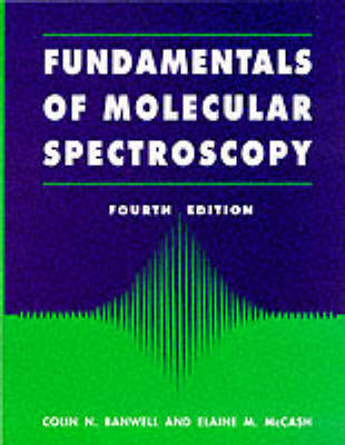 Fundamentals for Molecular Spectroscopy (BOK)
