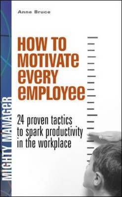 How to Motivate Every Employee (BOK)