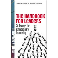 Handbook for Leaders: 24 Lessons for Extraordinary Leadershi (BOK)