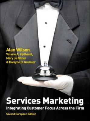 Services Marketing: Integrating Customer Focus Across the Firm (BOK)