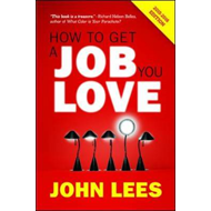How to Get a Job You Love (BOK)