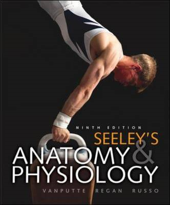 Seeley's Anatomy & Physiology with Connect Plus Access Card (BOK)