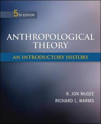 Anthropological Theory: An Introductory History (BOK)
