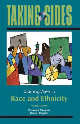 Taking Sides: Clashing Views in Race and Ethnicity (BOK)