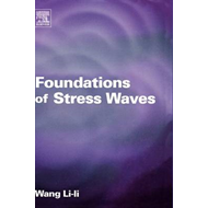 Foundations of Stress Waves (BOK)