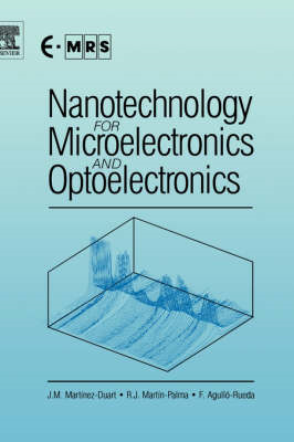 Nanotechnology for Microelectronics and Optoelectronics (BOK)